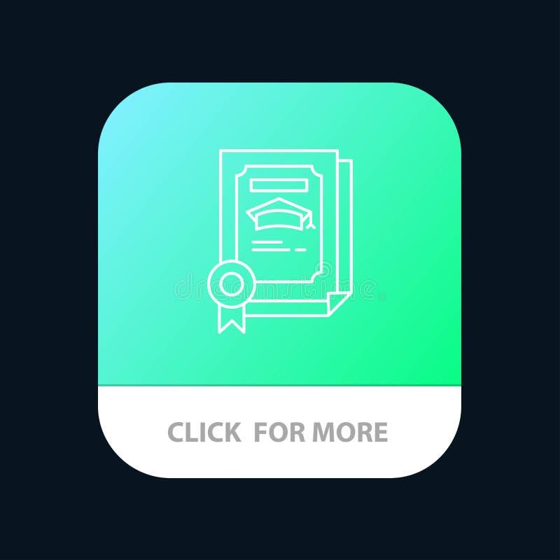 Grado, logro, certificado, botón móvil graduado del App Android y línea versión del IOS ilustración del vector