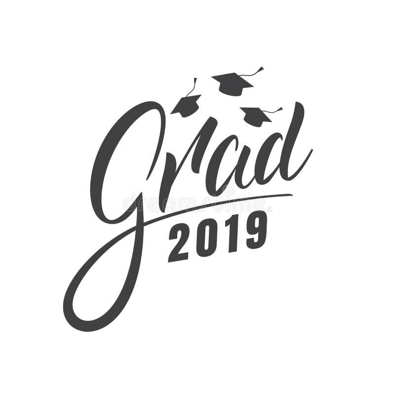 Graduation 2019. Grad 2019 lettering label for graduation celebration royalty free illustration