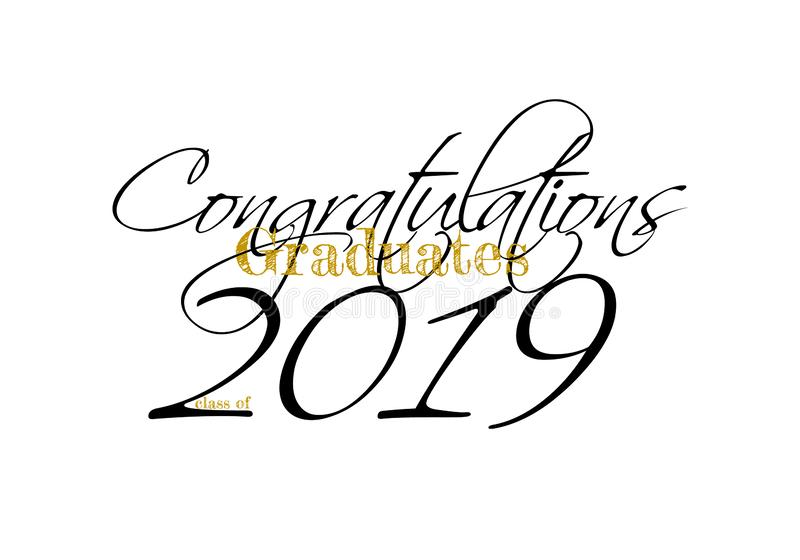 Graduation label. Vector text for graduation design, congratulation event, party, high school or college graduate. Graduation label. Lettering Class of 2019 for royalty free illustration