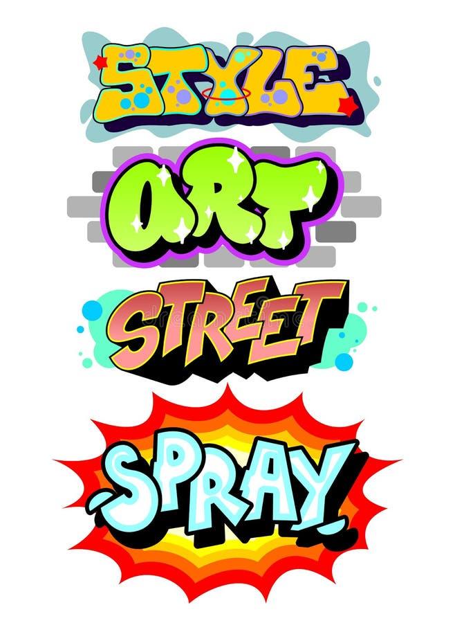 Graffiti art slogans. Detailed vector vector illustration