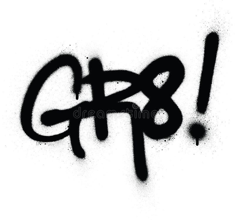 Graffiti gr8 abreviatura pulverizada a preto sobre branco ilustração do vetor