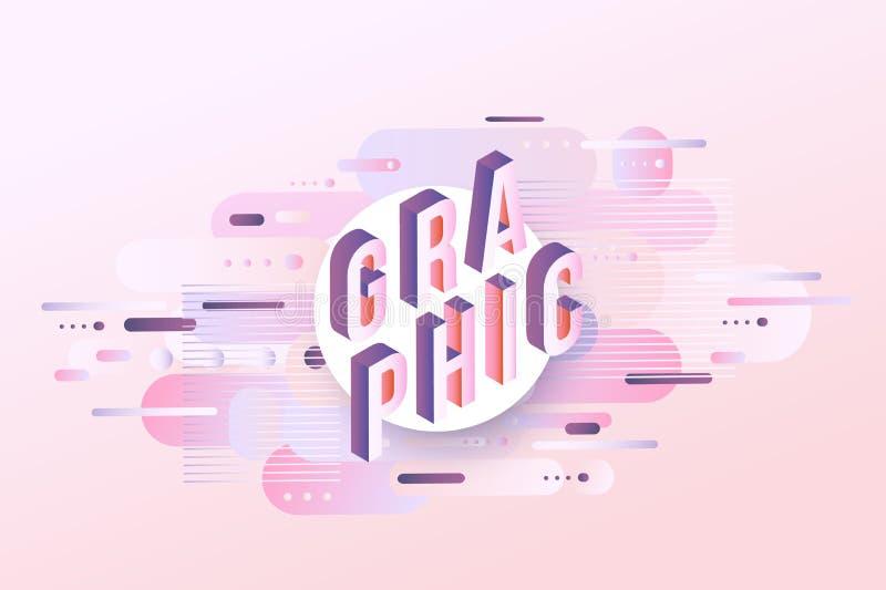 Grafisch woordontwerp - isometrische brieven op pastelkleurachtergrond met geometrische vormen van de gradiënt de vloeibare kleur stock illustratie