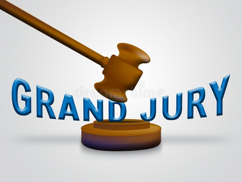 Grand Jury Court Gavel Shows Government Trials To Investigate Injustice 3d Illustration. Courtroom Inquiry And Legal Litigation royalty free illustration