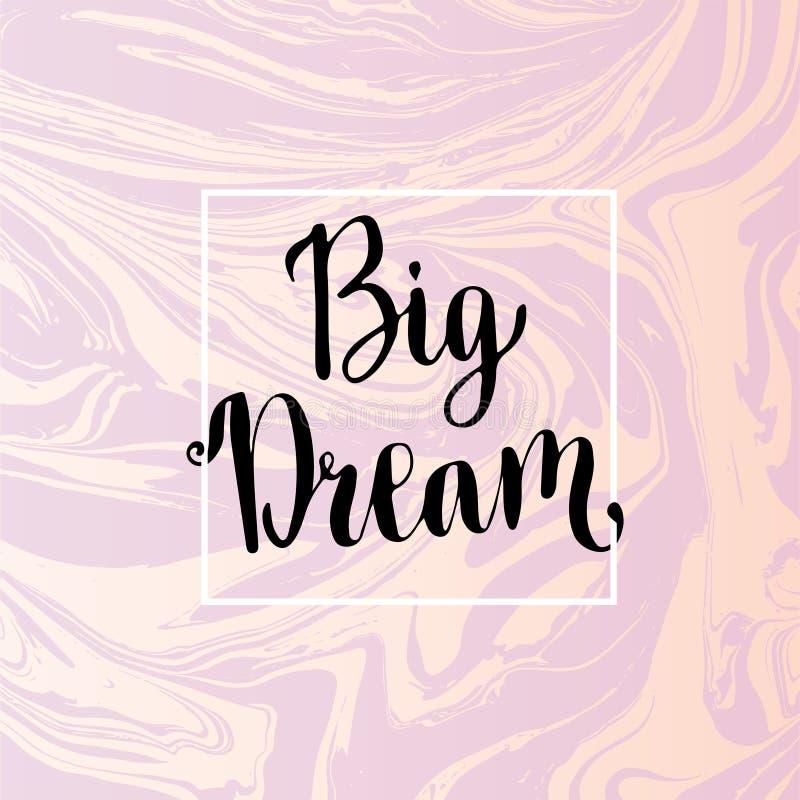 Grand lettrage rêveur Expression inspirée de motivation sur le fond de marbre de vecteur illustration stock