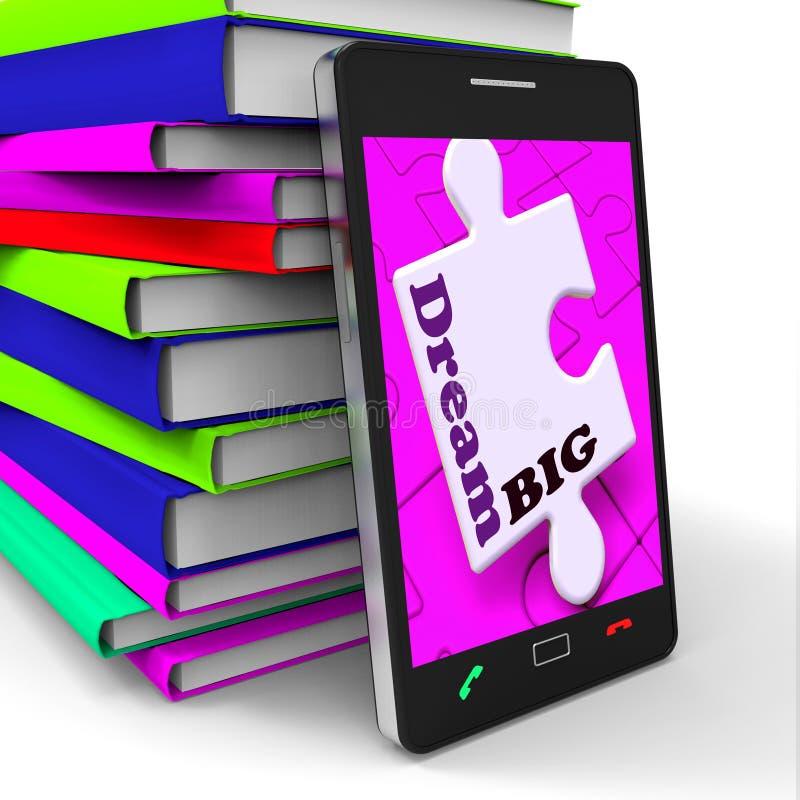 Grande Smartphone di sogno mostra gli scopi e le ambizioni ottimisti illustrazione di stock