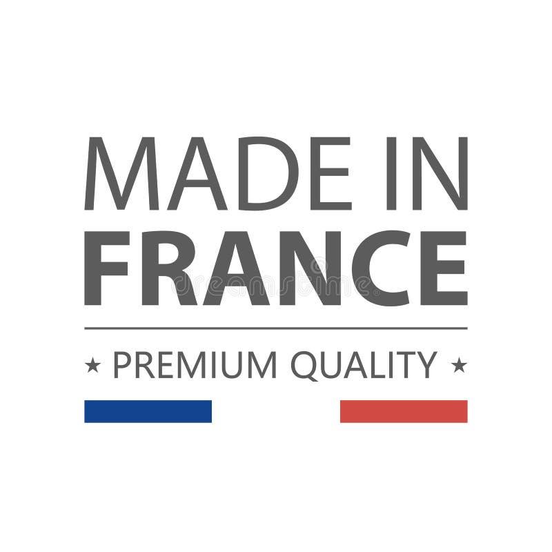 graphisme Fabriqué en France Qualité de la meilleure qualité Label avec le drapeau français Illustration de vecteur D'isolement s illustration stock
