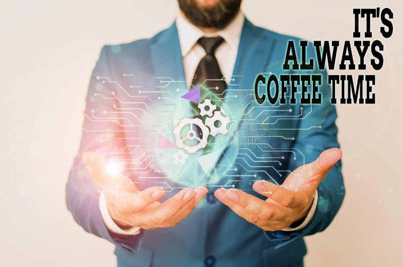 Gravando nota mostrando o Tempo Sempre Café Citação de fotos de negócios para amantes de cafeína Beber durante todo o dia fotografia de stock