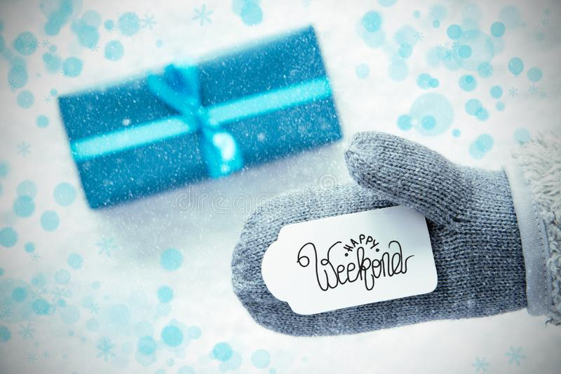 Gray Glove, Turquoise Gift, Label, Snowflakes, Calligraphy Happy Weekend immagine stock