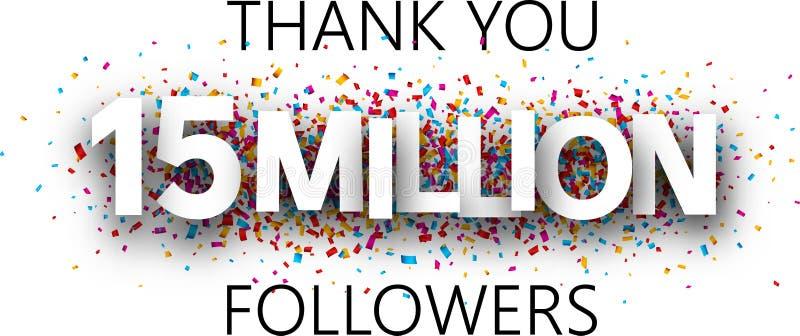 Grazie, 15 milione seguaci Insegna con i coriandoli variopinti illustrazione di stock