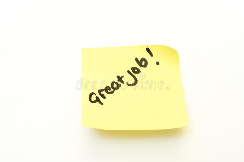 Great job. Written on a yellow post it note stock image