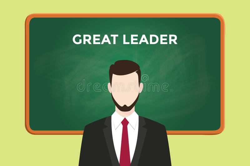 Great leader illustration with a man wearing a black suit in front of green chalk board and white text stock illustration