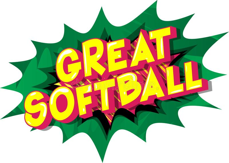 Great Softball - Comic book style words. stock illustration