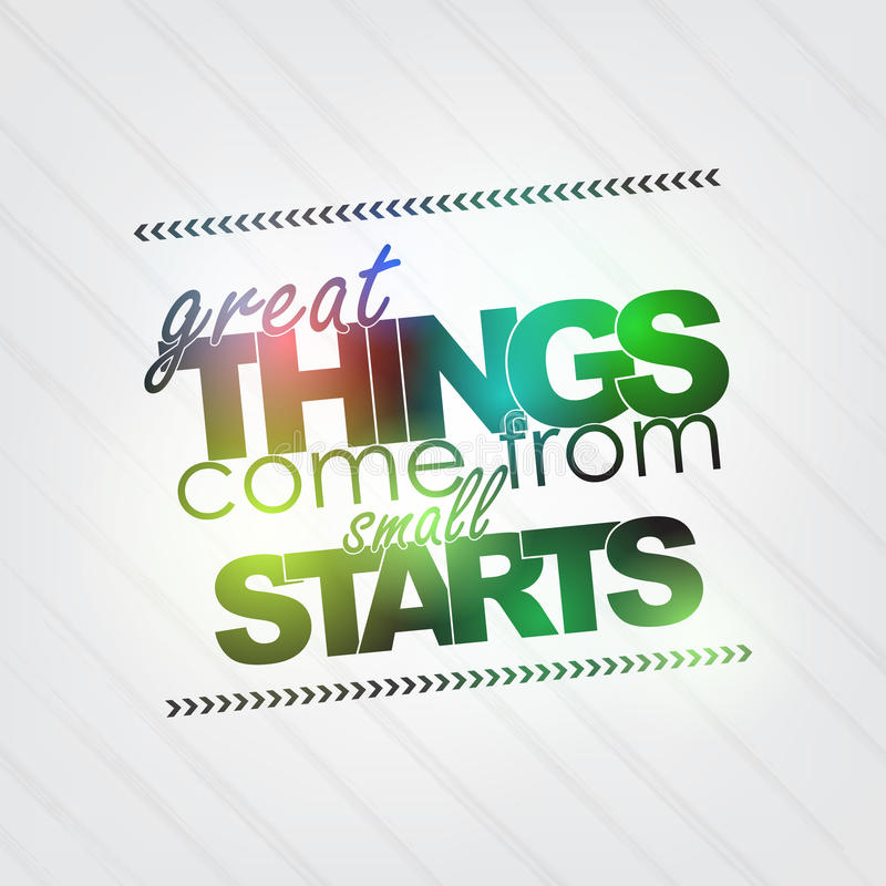 Great Things come from small starts stock illustration