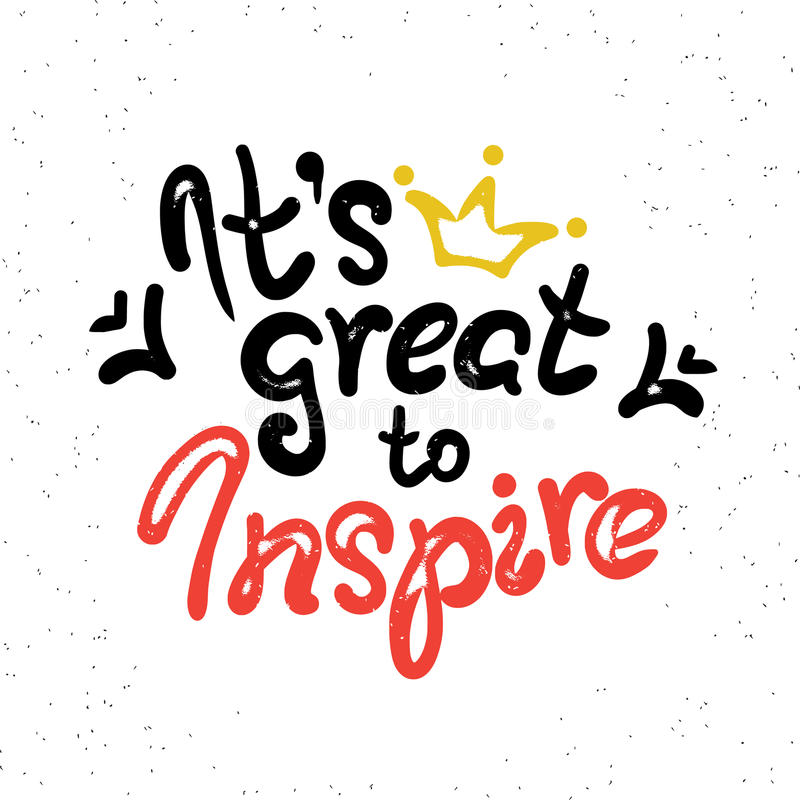 It is great to inspire scribble handwritten design royalty free illustration