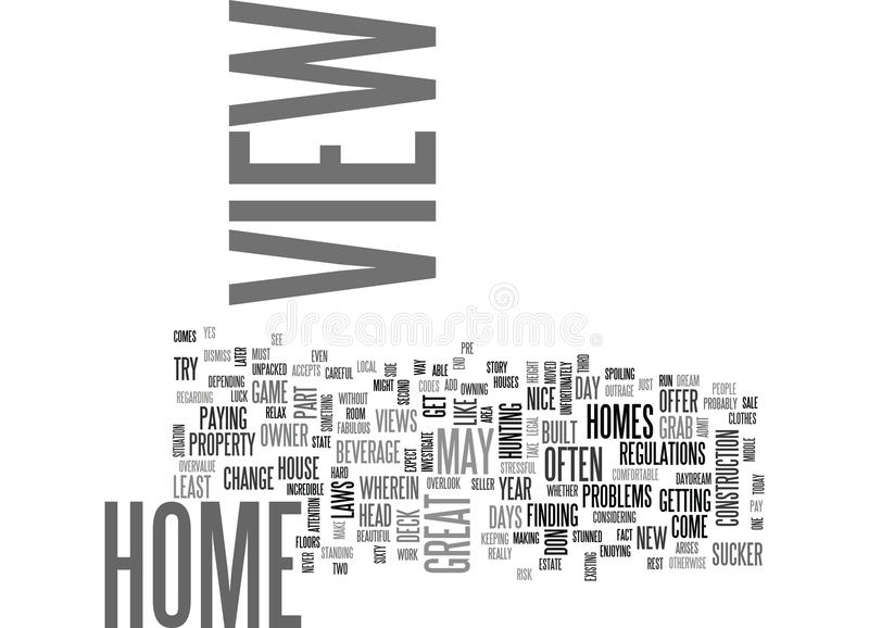When A Great View Is Not A Great View Word Cloud royalty free illustration