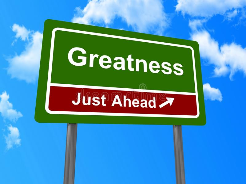 Greatness just ahead sign royalty free stock images