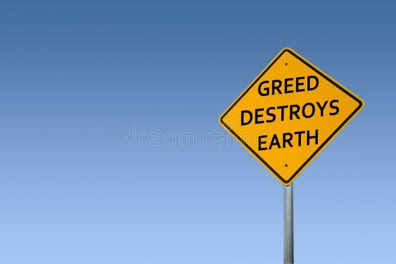 'GREED DESTROYS EARTH', sinal amarelo de estrada imagens de stock