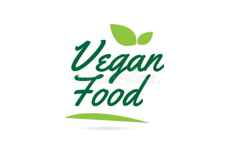 green leaf Vegan Food hand written word text for typography logo design royalty free illustration