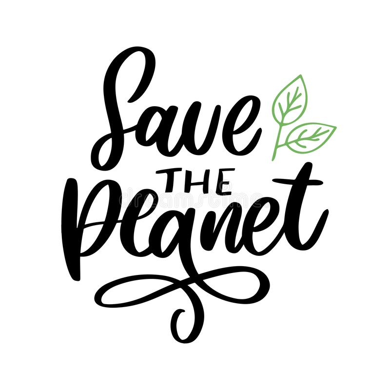 Green save the planet phrase on white background. Typography vector illustration. Lettering business concept. Decoration stock illustration