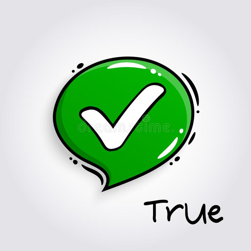 Green speech bubble with tick sign. Approve symbol for evaluation quiz. Checkmark and accept icon. Vector. stock illustration
