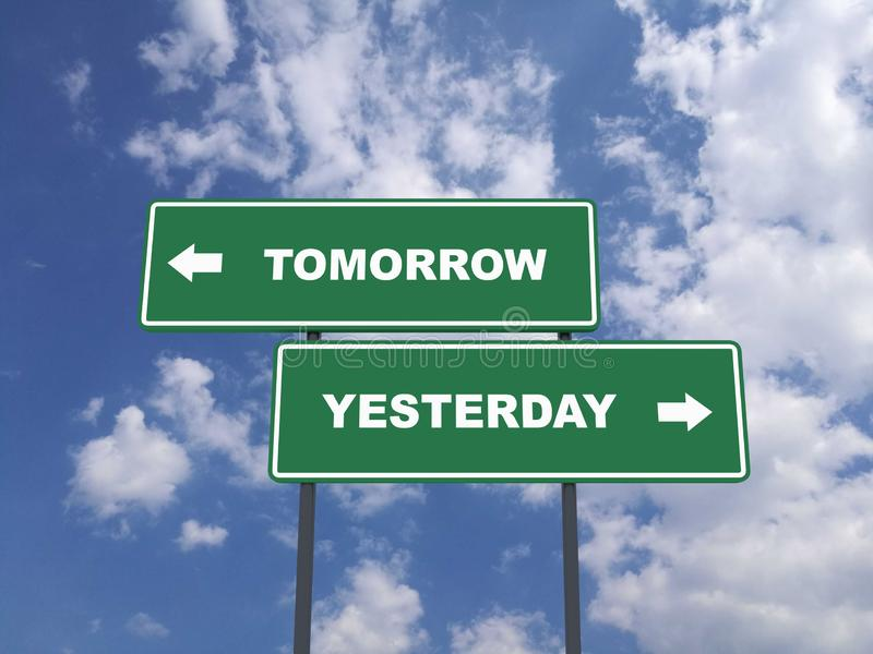 Green traffic sign quote : Tomorrow vs Yesterday royalty free illustration