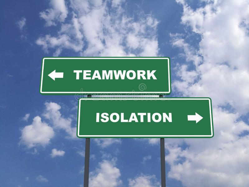 Green traffic sign quote : Teamwork vs Isolation stock images