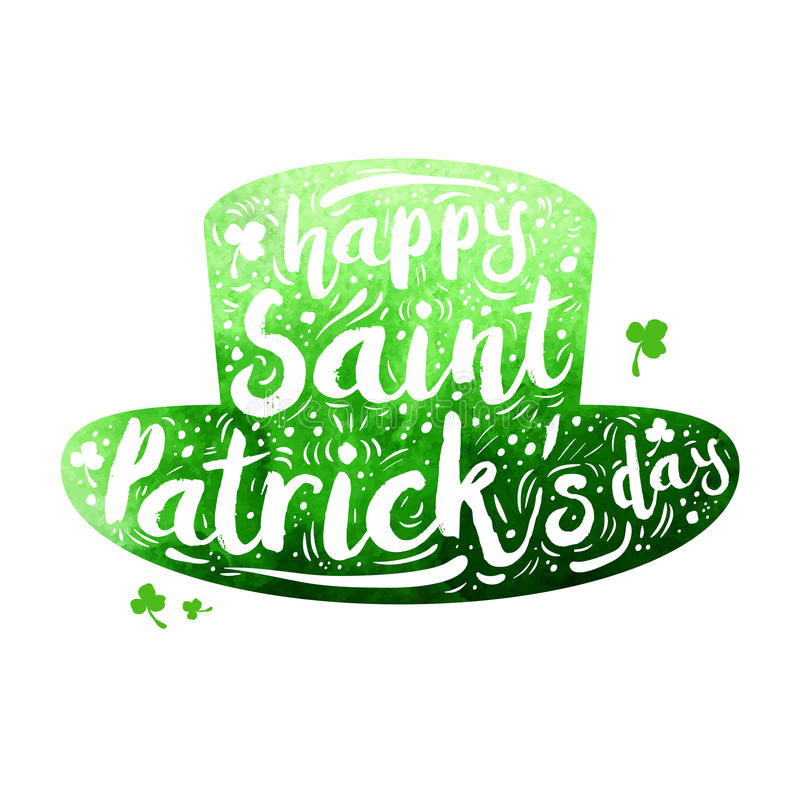 Green watercolor silhouette Patrick hat on white background. Calligraphy Happy St. Patrick`s day, design element, icon. Green watercolor silhouette Patrick hat