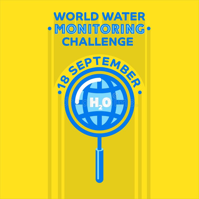 Greeting card, banner, poster. World Water Monitoring Challenge stock illustration