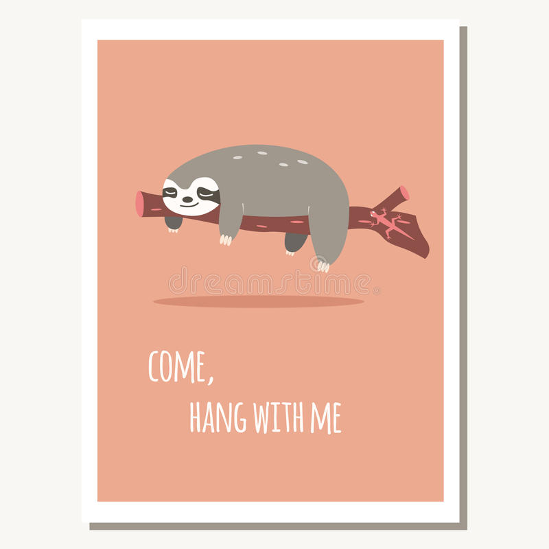Greeting card with cute lazy sloth and text message stock illustration