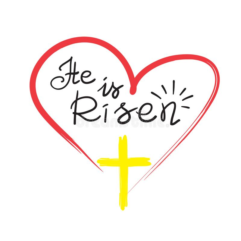 Greeting card for Easter. He is risen - motivational quote lettering, religious poster. royalty free illustration