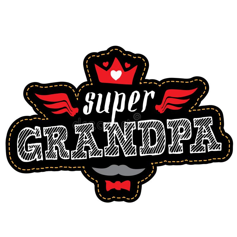 Greeting card for Happy Grandparents Day. Super Grandpa - Patch vector illustration