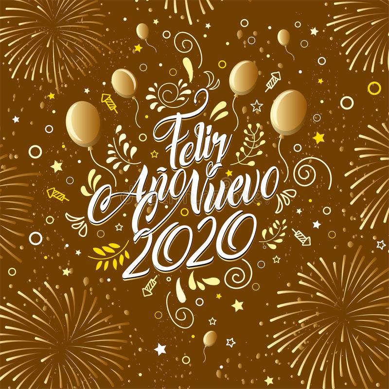 Greeting card with the message: Feliz Ano Nuevo 2020 - Happy New Year 2020 in Spanish language - Card decorated with balloons,. Greeting card with the message vector illustration