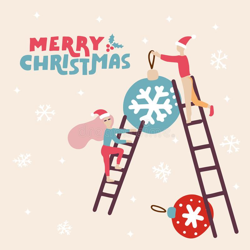 Greeting major card with santa helpers with ladder decorating Christmas balls. Happy small peole, joyful Elf on holiday eve with stock illustration