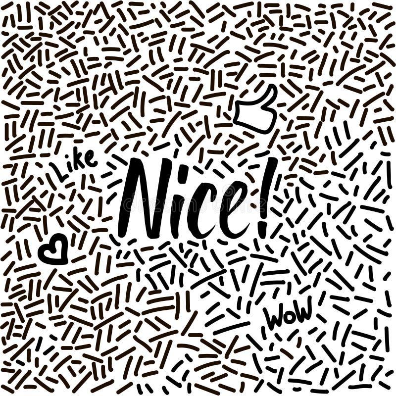 griffonnage tiré par la main de Ligne-art avec le mot moderne de calligraphie Nice ! illustration libre de droits