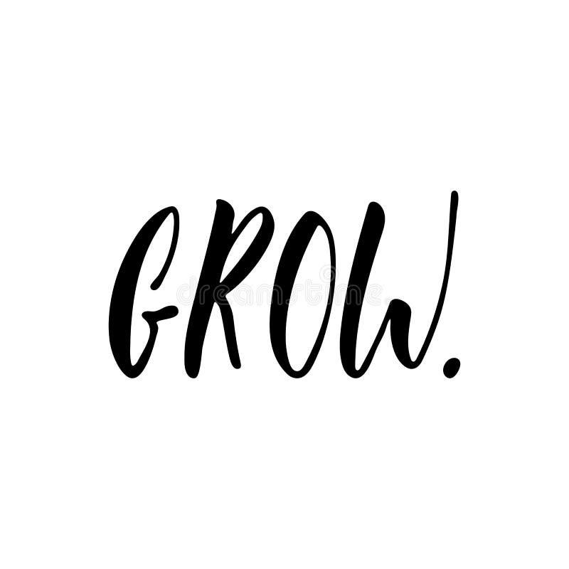 Groei - hand getrokken positieve die het van letters voorzien uitdrukking op de witte achtergrond wordt geïsoleerd De inkt vector stock illustratie