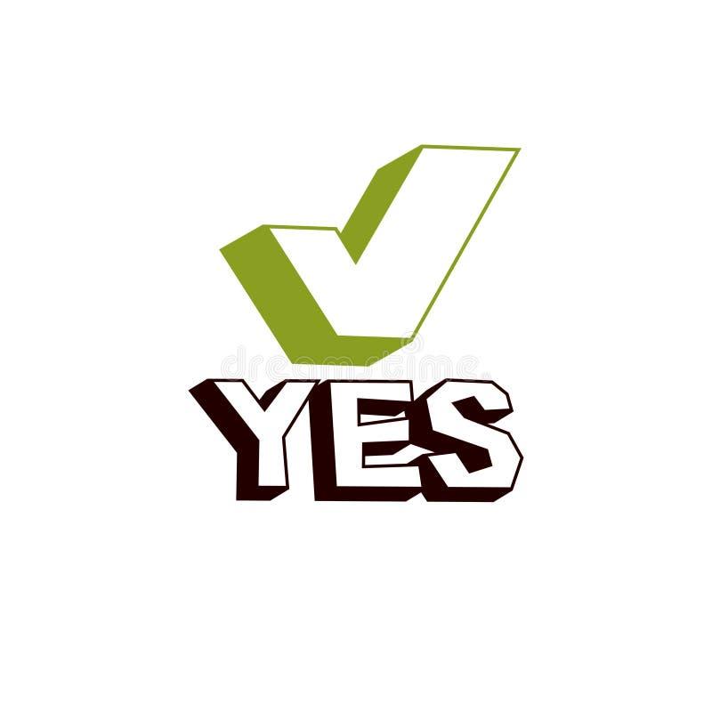 Groen controleteken met ja goedgekeurd woord, De vector verifieert tekenisol vector illustratie