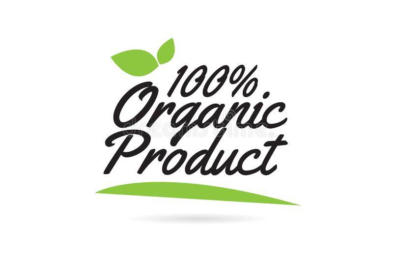 groene geschreven het woordtekst van het blad100% Biologische product hand voor het ontwerp van het typografieembleem royalty-vrije illustratie