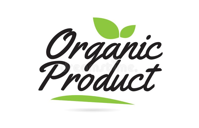 groene geschreven het woordtekst van het bladbiologische product hand voor het ontwerp van het typografieembleem stock illustratie