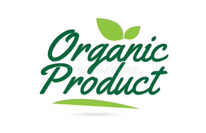 groene geschreven het woordtekst van het bladbiologische product hand voor het ontwerp van het typografieembleem vector illustratie