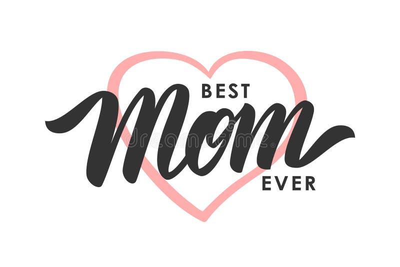 Groetkaart met het met de hand geschreven van letters voorzien van Beste Mamma ooit en roze hart De gelukkige Dag van Moeders vector illustratie