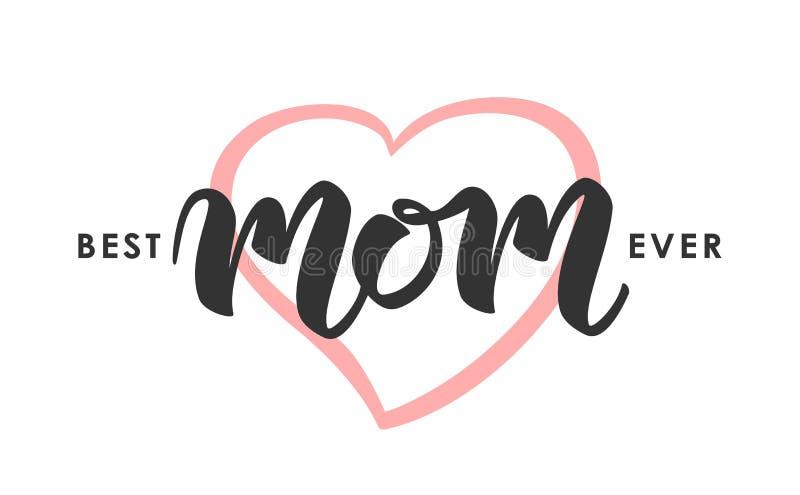 Groetkaart met het met de hand geschreven van letters voorzien van Beste Mamma ooit De gelukkige Dag van Moeders stock illustratie