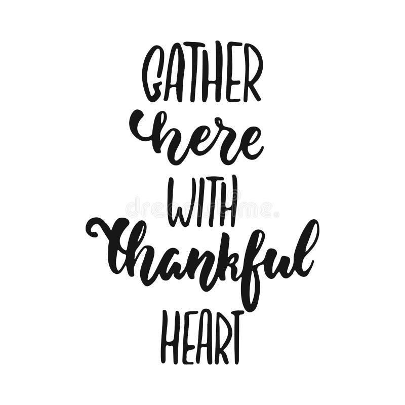 Gromadzenie się tutaj z dziękczynnym sercem - ręka rysujący jesień sezonów święta dziękczynienia literowania zwrot odizolowywając ilustracji