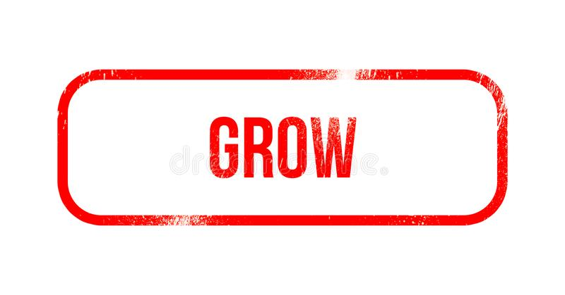 Grow - red grunge rubber, stamp vector illustration