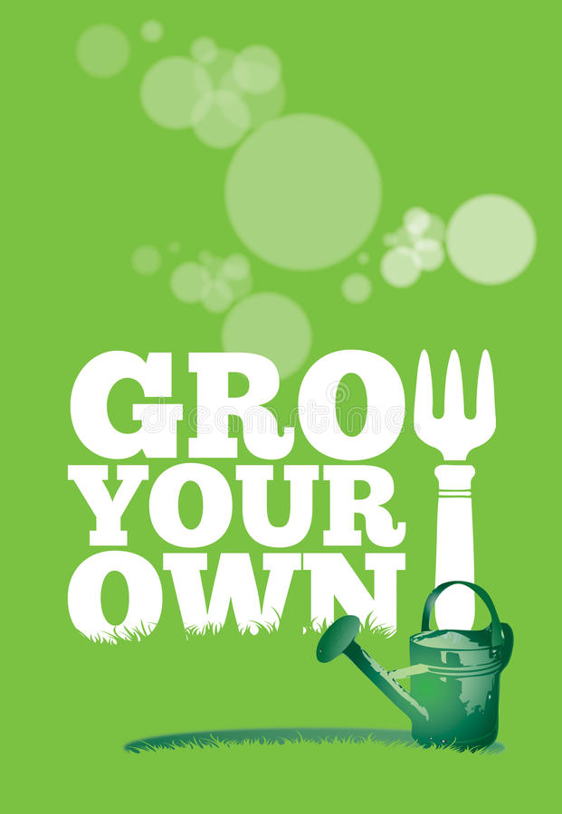 Grow Your Own Poster royalty free illustration