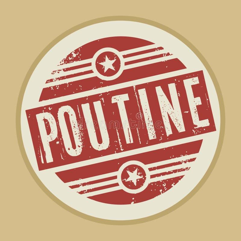 Grunge abstract uitstekend zegel of etiket met tekst Poutine stock illustratie