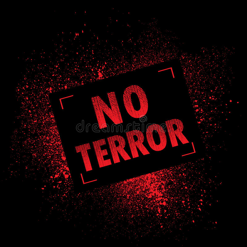 Grunge banner terror. Black background with red ink splash and NO TERROR text stock illustration