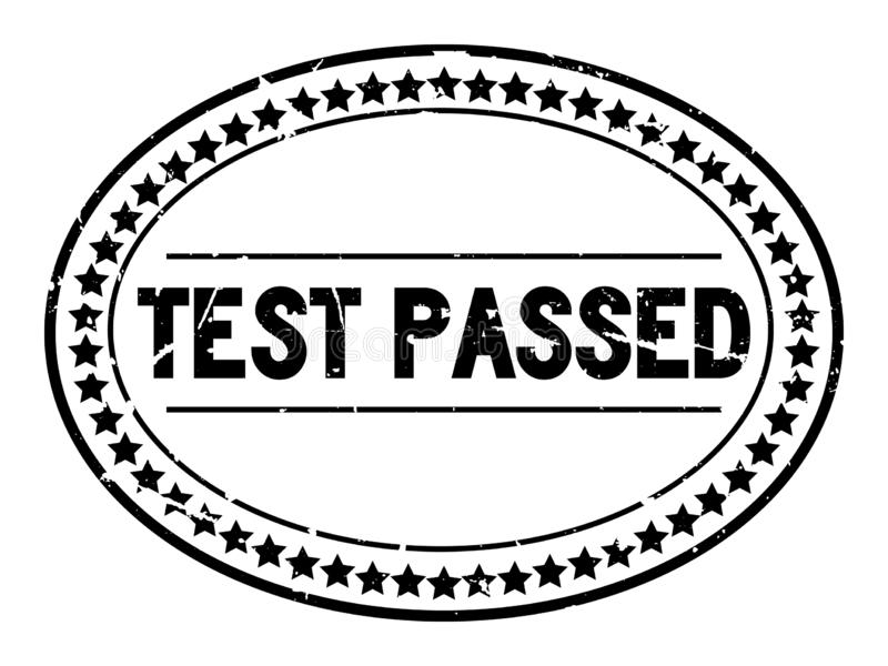 Grunge black test passed word oval rubber stamp on white background royalty free illustration