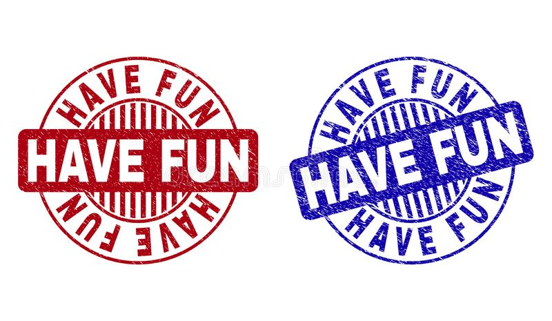Grunge HAVE FUN Scratched Round Stamps. Grunge HAVE FUN round stamp seals isolated on a white background. Round seals with grunge texture in red and blue colors vector illustration