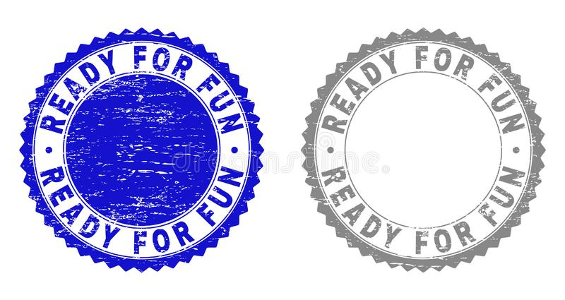 Grunge READY FOR FUN Scratched Stamps. Grunge READY FOR FUN stamp seals isolated on a white background. Rosette seals with grunge texture in blue and grey colors stock illustration