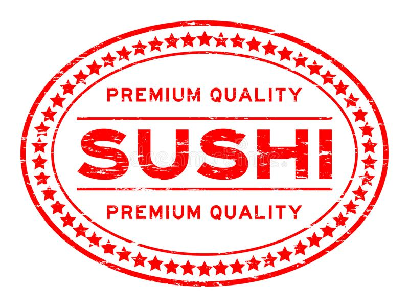 Grunge red premium quality sushi oval rubber stamp on white background stock illustration
